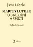 M.Luther-O umirani a smrti