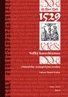 Martin Luther - Veľký katechizmus - s historicko-teologickými úvodmi