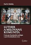 Luther a milovana komunita