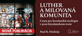 Hinlicky - Luther a milovaná komunita