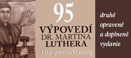 95 výpovedí Dr. Martina Luthera - 2 opravené a prepracované vydanie